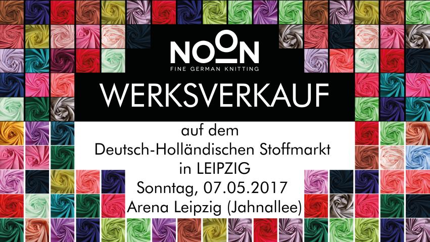 NOON auf dem Deutsch-Holländischen Stoffmarkt Chemnitz